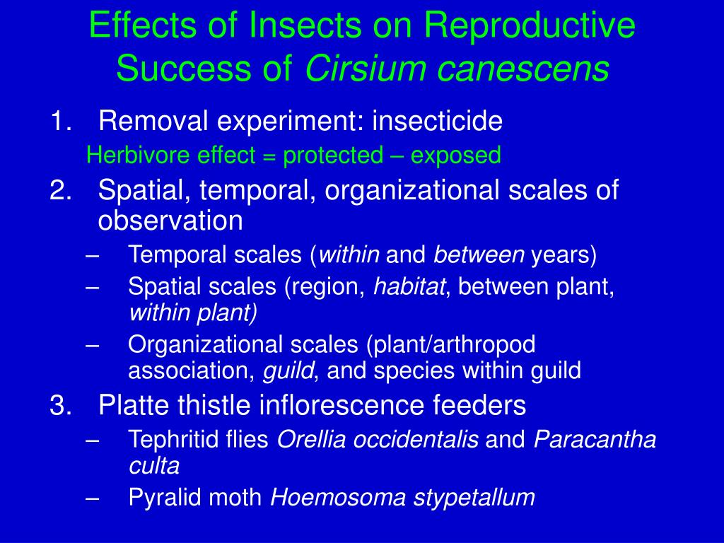 Effects of Insects on Reproductive Success of