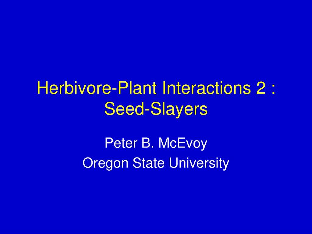 Herbivore-Plant Interactions 2 :
