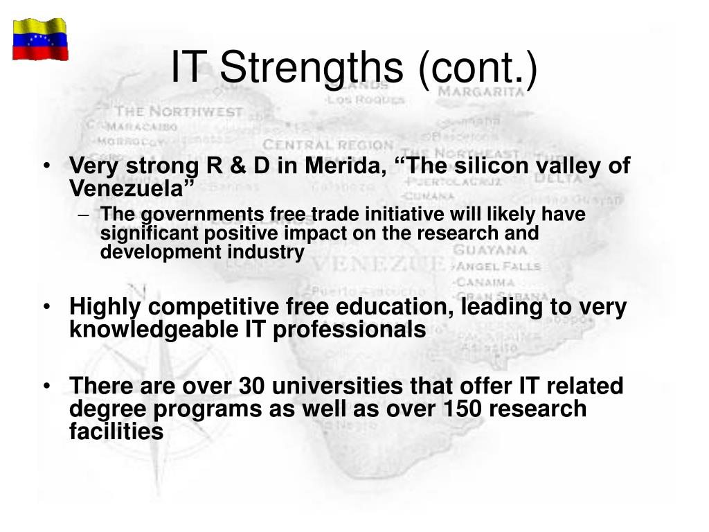 IT Strengths (cont.)