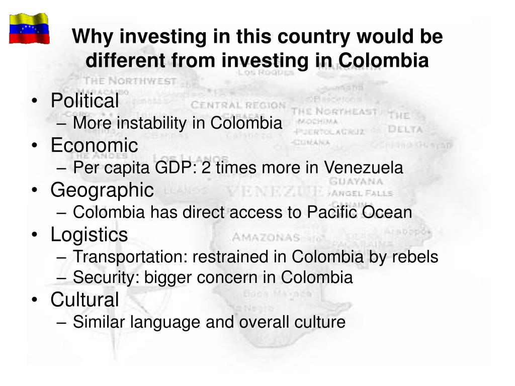Why investing in this country would be different from investing in Colombia