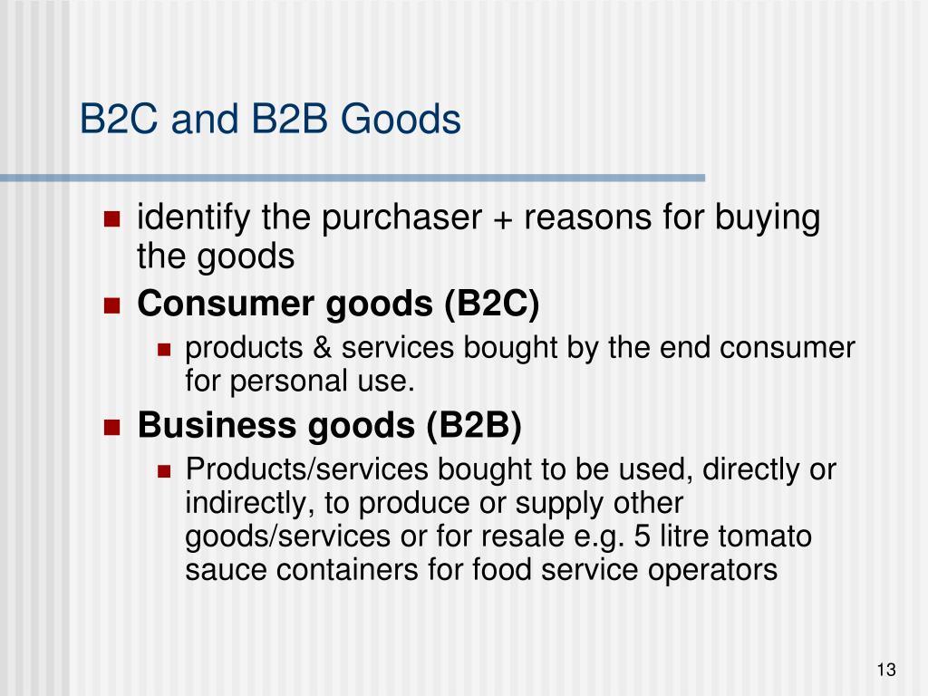 B2C and B2B Goods