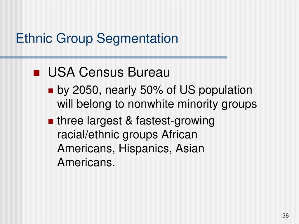 Ethnic Group Segmentation