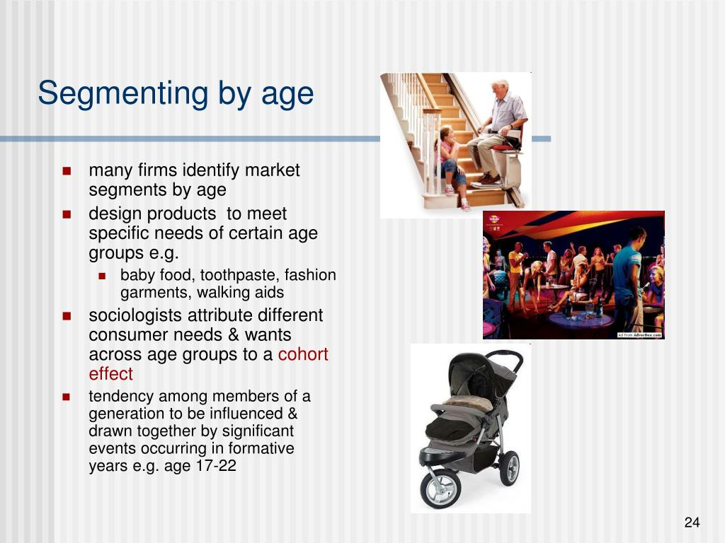 Segmenting by age