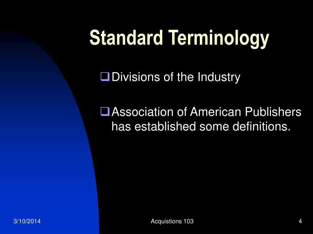 Standard Terminology