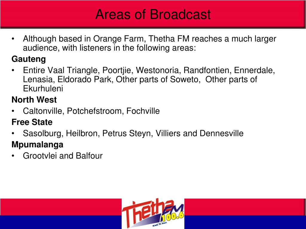 Areas of Broadcast