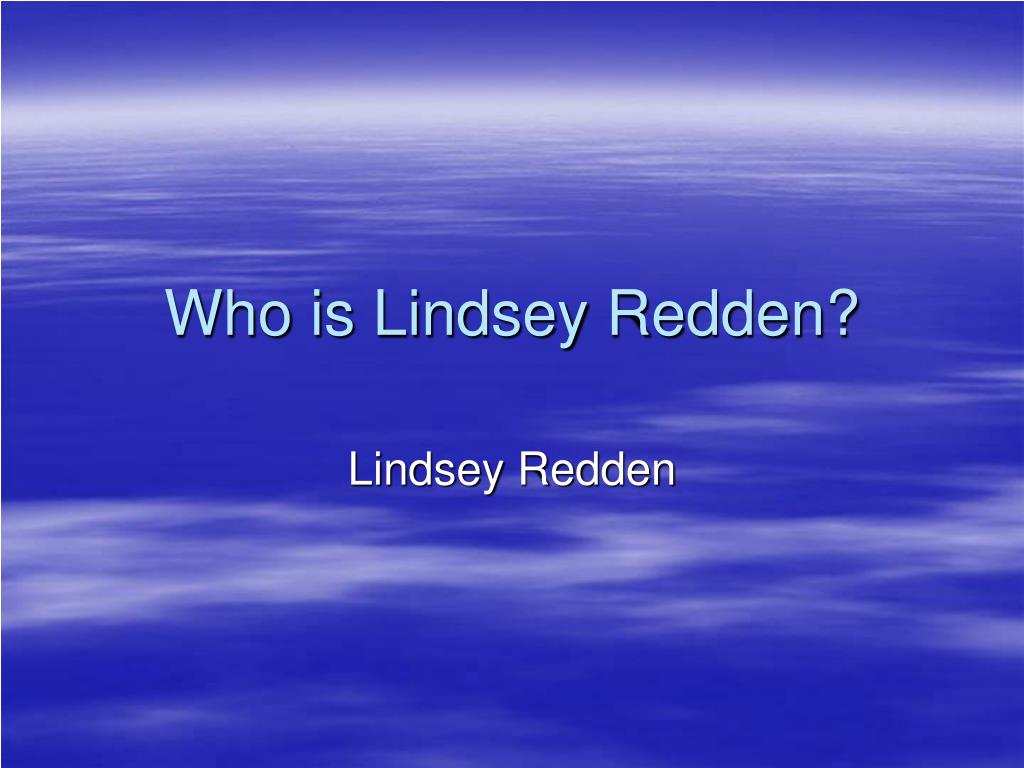 Who is Lindsey Redden?