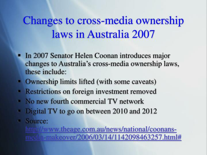 Changes to cross media ownership laws in australia 2007