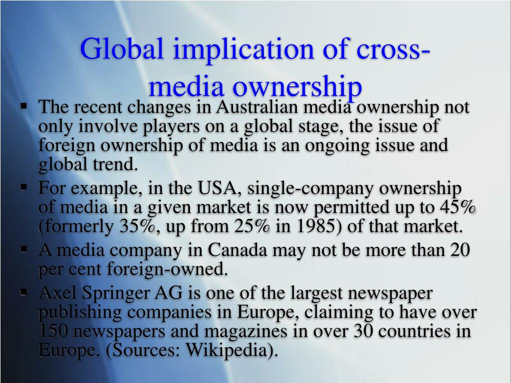 Global implication of cross-media ownership