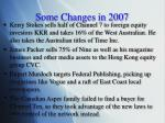 some changes in 2007