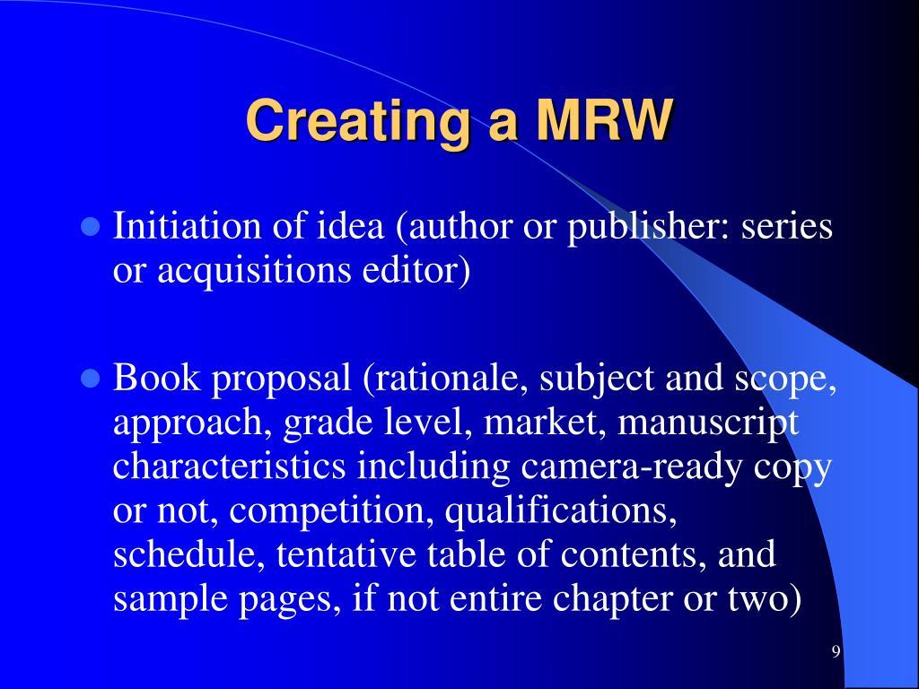 Creating a MRW