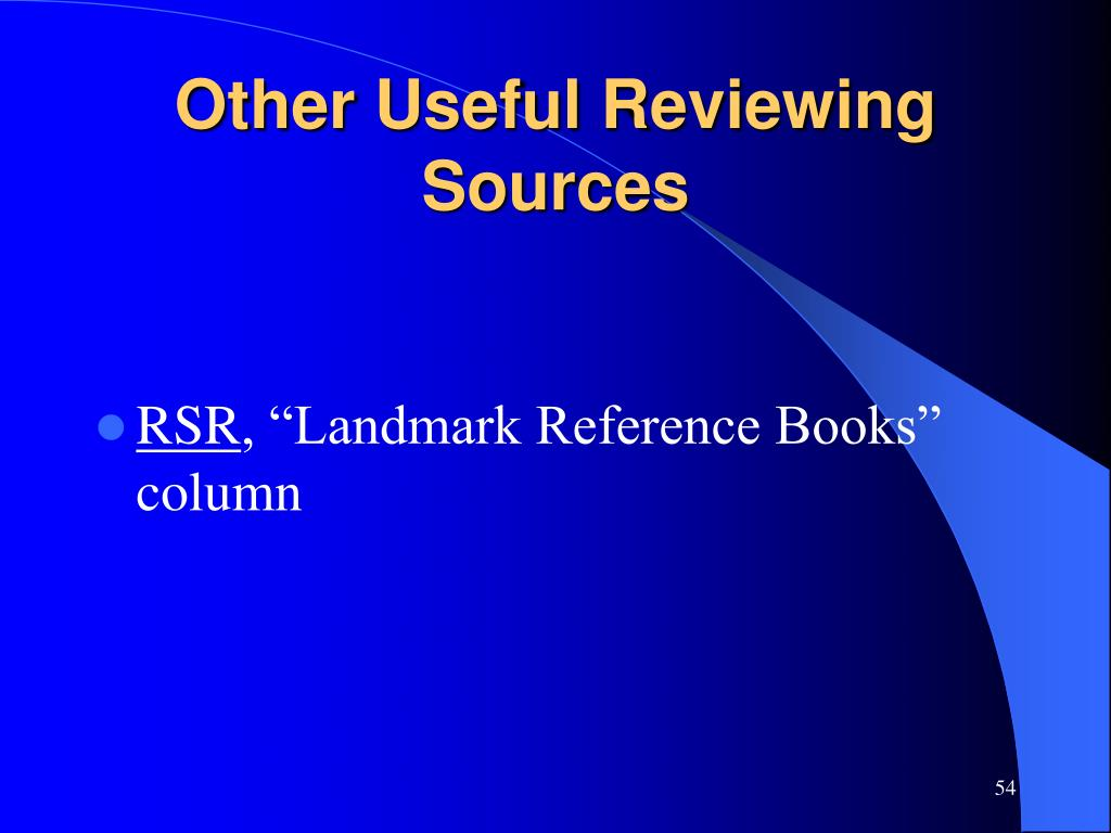 Other Useful Reviewing Sources