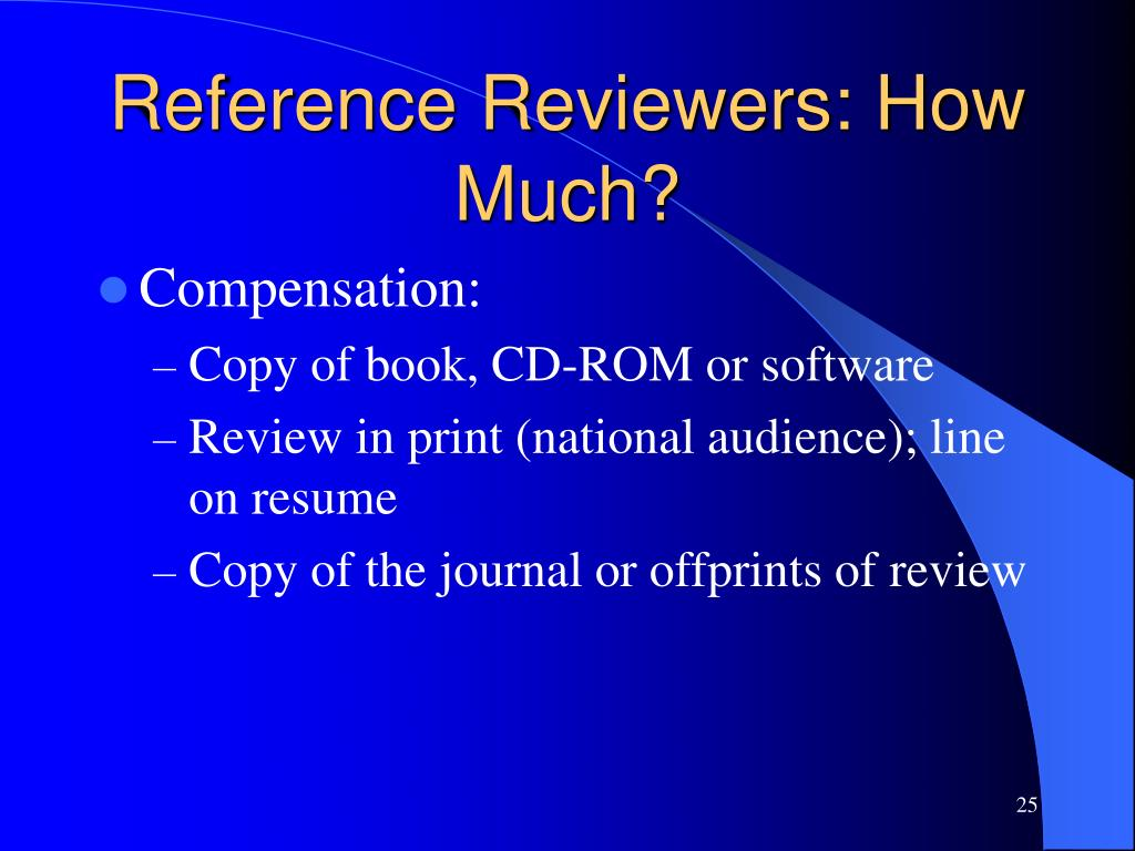 Reference Reviewers: How Much?