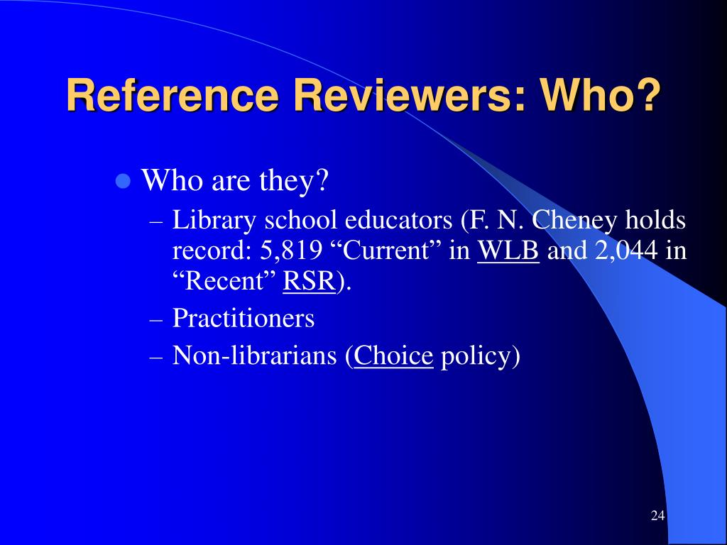 Reference Reviewers: Who?