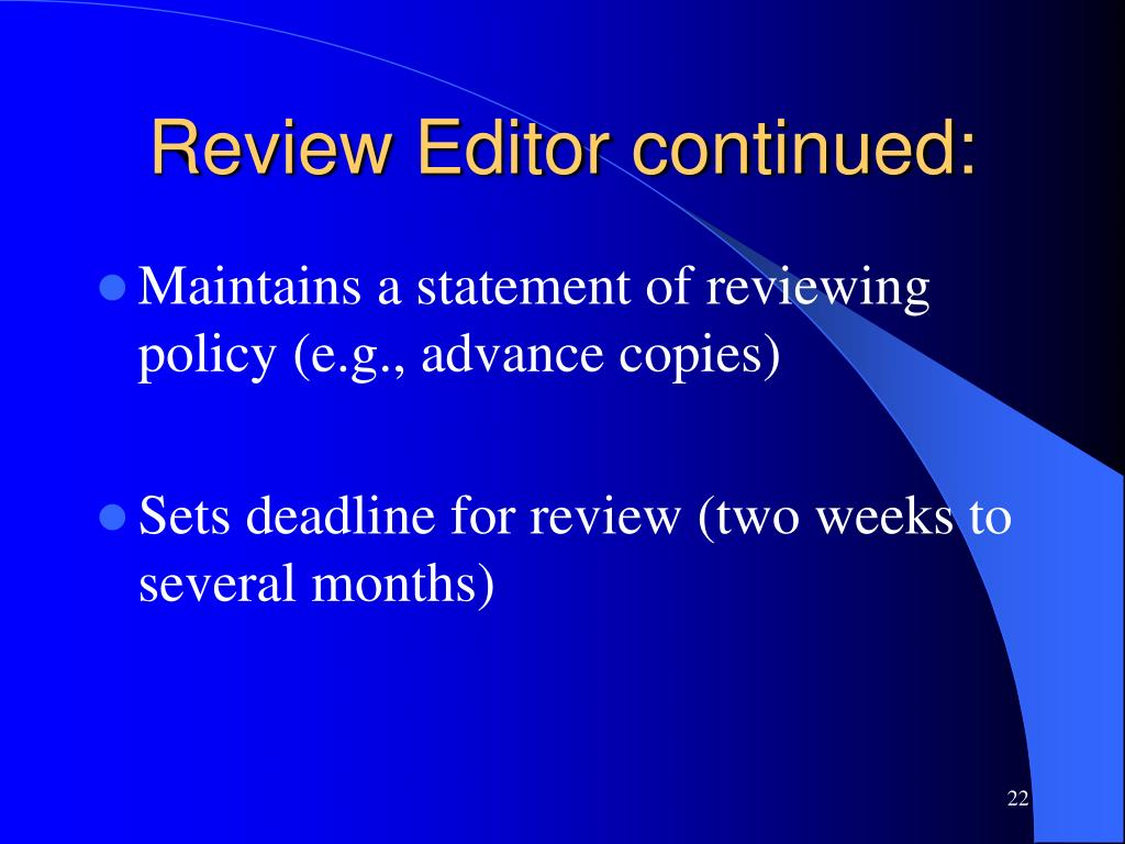 Review Editor continued: