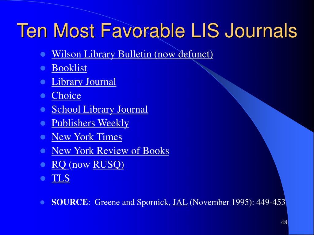 Ten Most Favorable LIS Journals