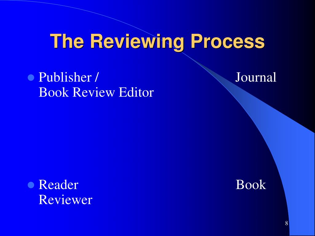 The Reviewing Process