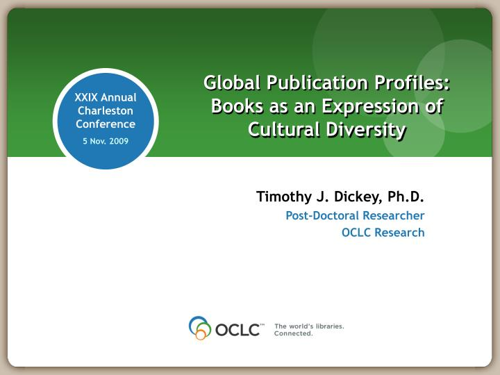 Global publication profiles books as an expression of cultural diversity