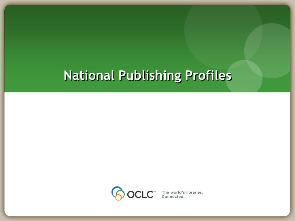 National Publishing Profiles