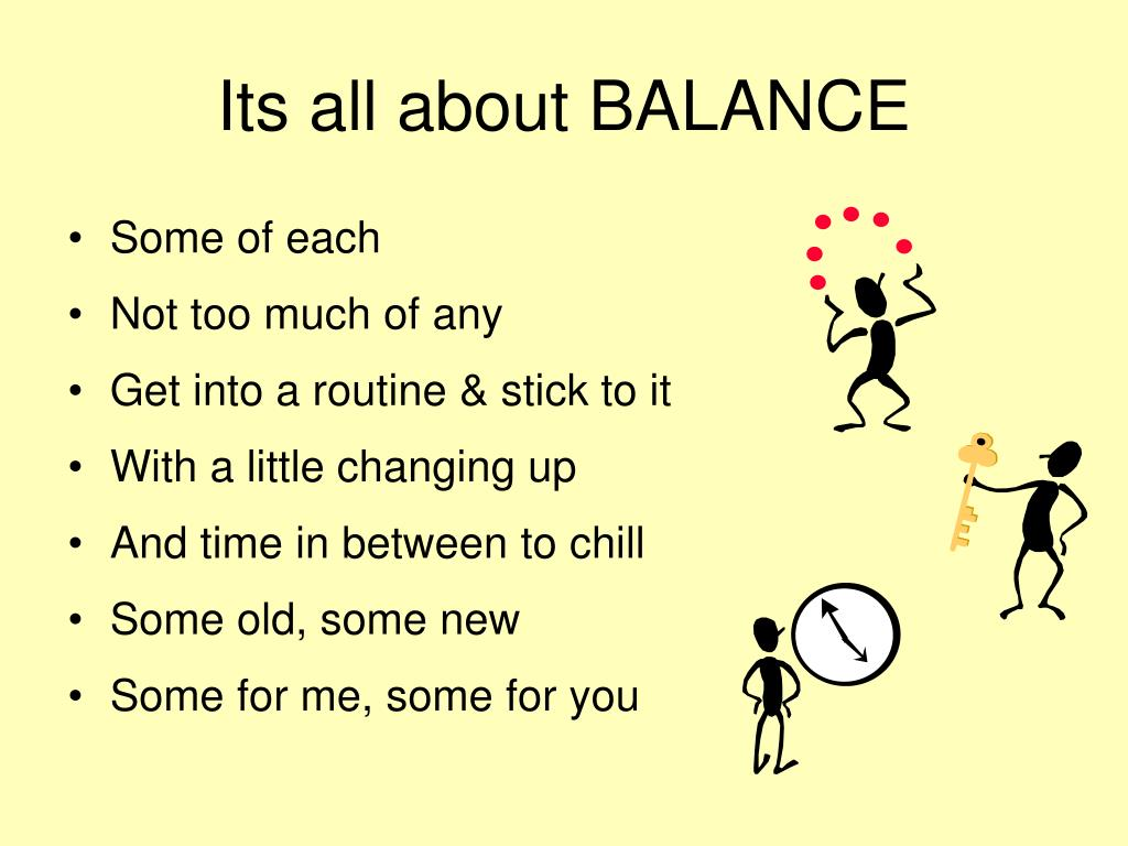 Its all about BALANCE