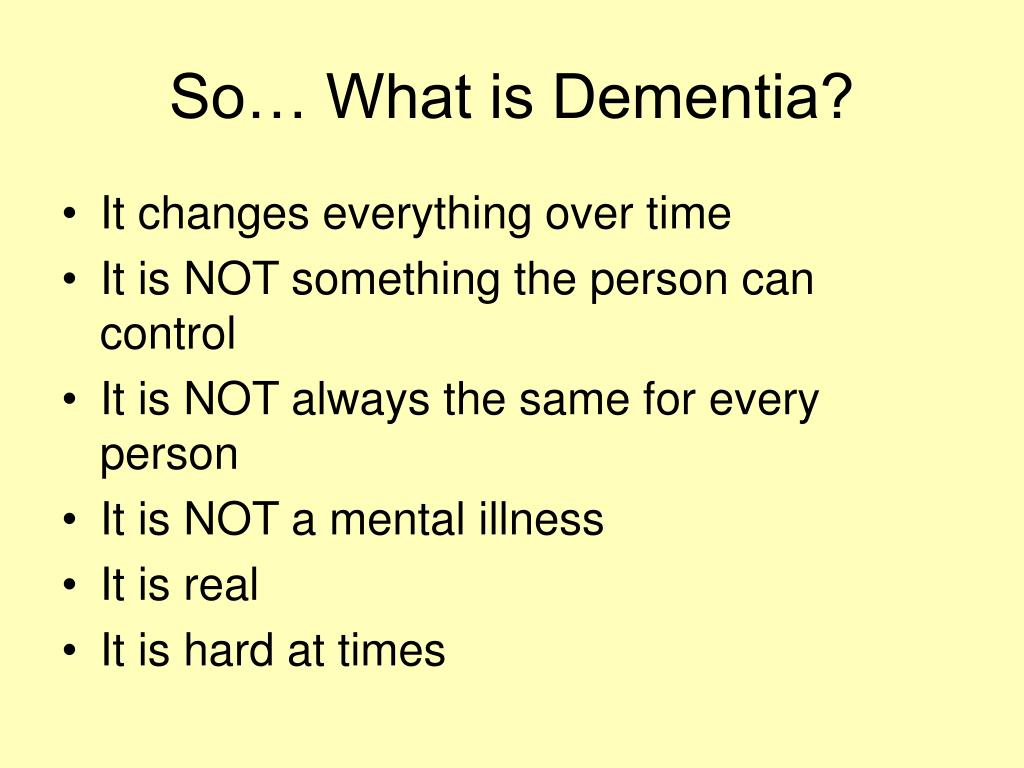 So… What is Dementia?