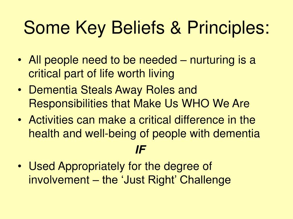 Some Key Beliefs & Principles: