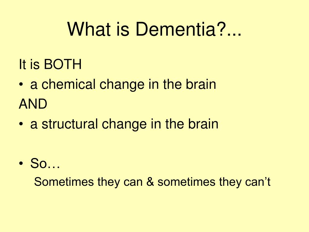 What is Dementia?...