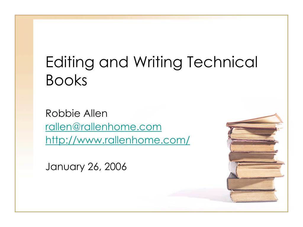 Editing and Writing Technical Books