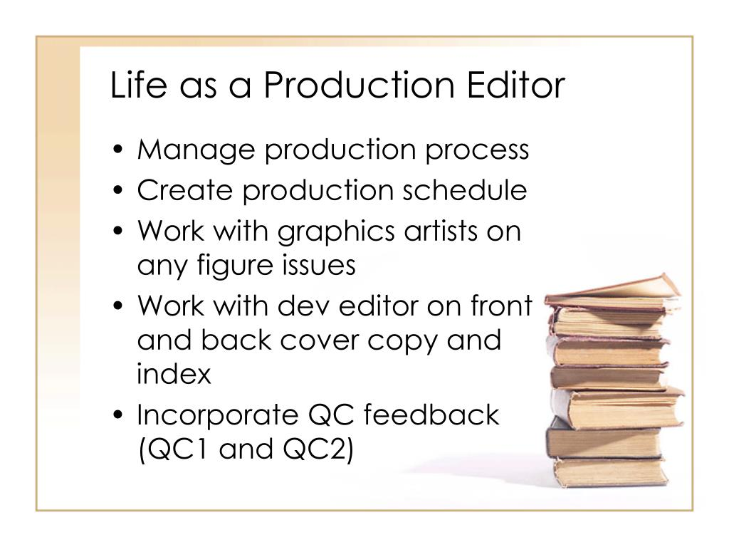 Life as a Production Editor