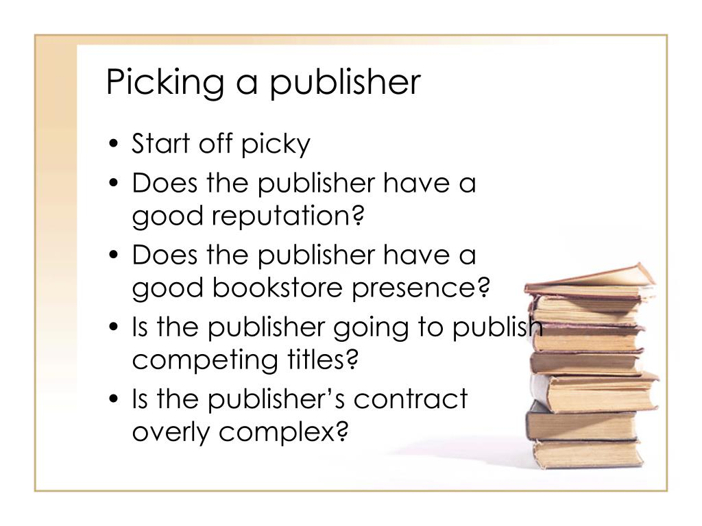 Picking a publisher