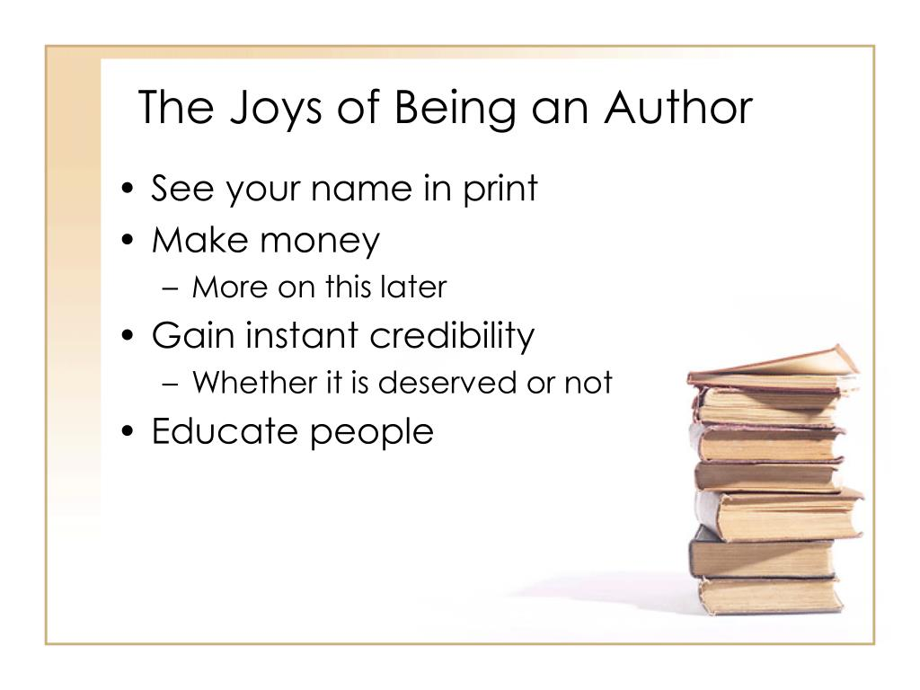 The Joys of Being an Author