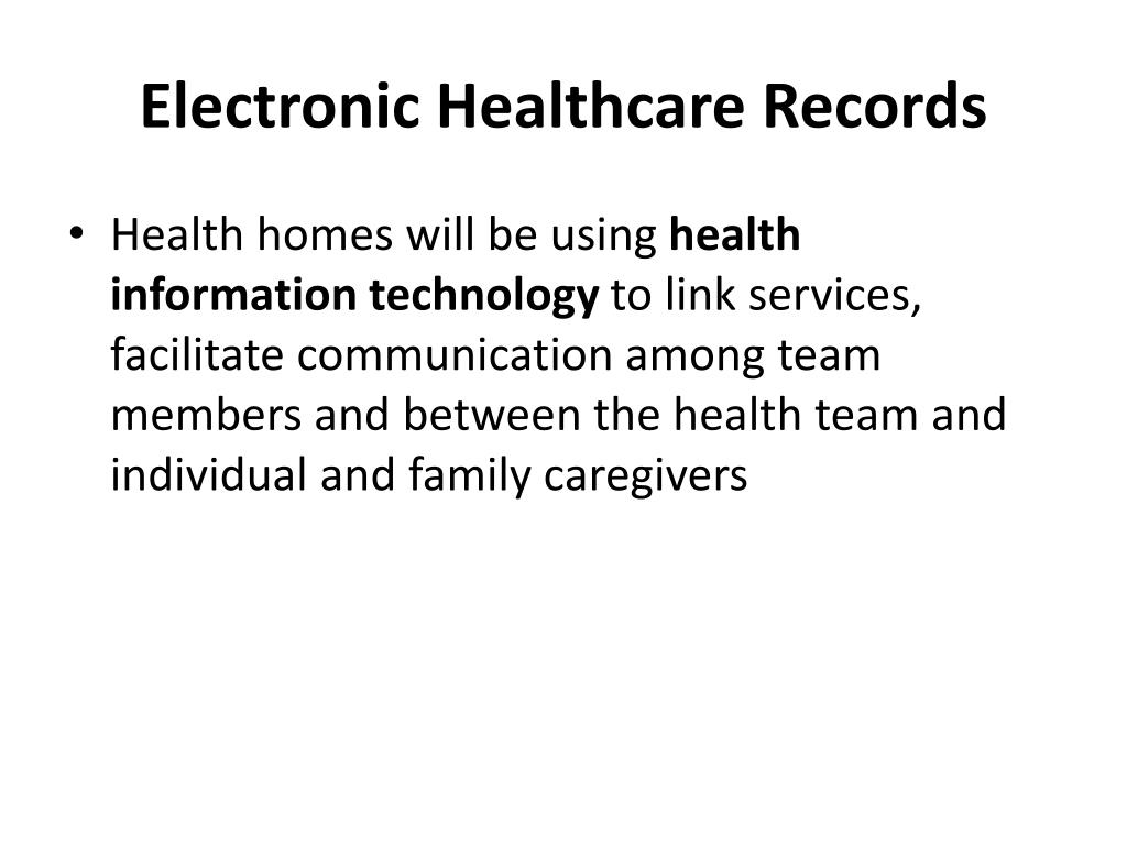 Electronic Healthcare Records