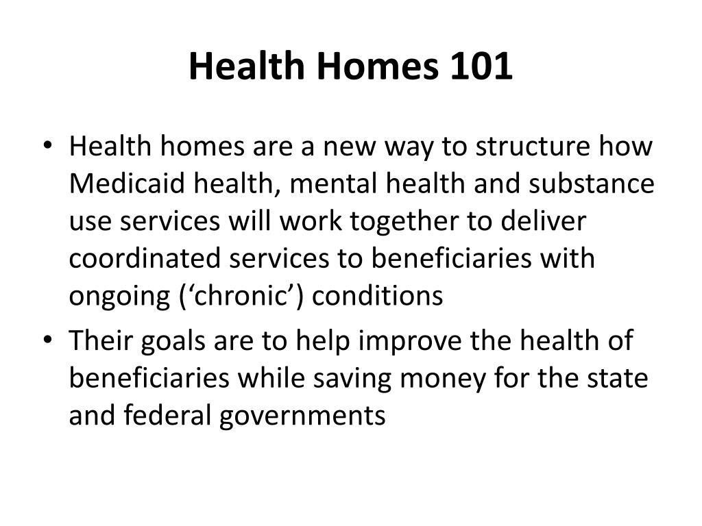 Health Homes 101