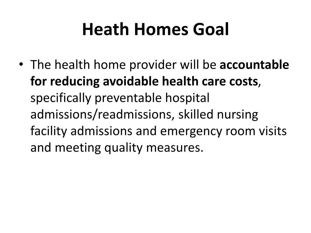 Heath Homes Goal
