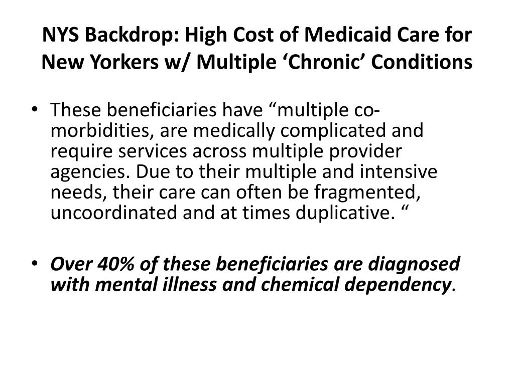 NYS Backdrop: High Cost of Medicaid Care for