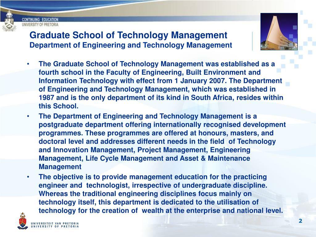 Graduate School of Technology Management
