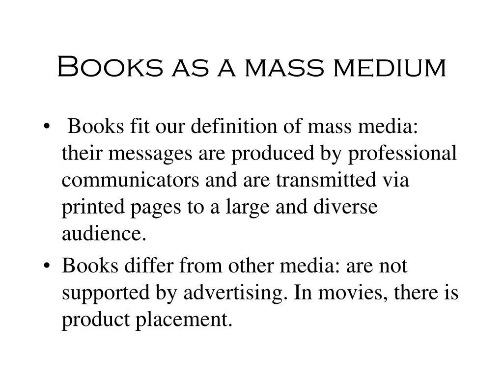 Books as a mass medium