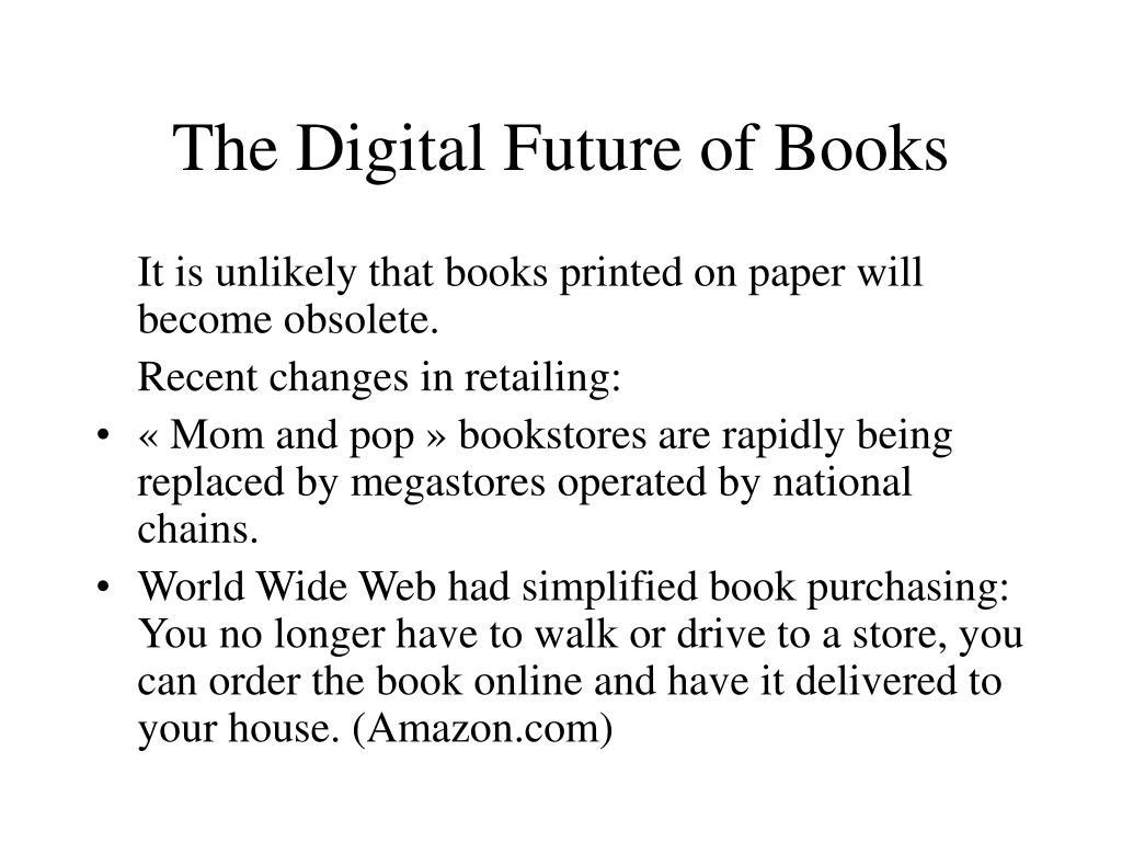 The Digital Future of Books