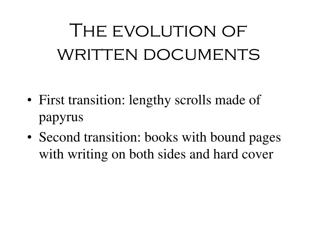 The evolution of written documents