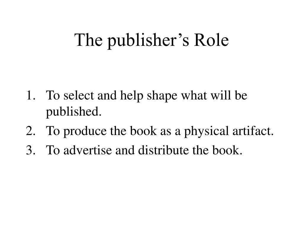 The publisher's Role