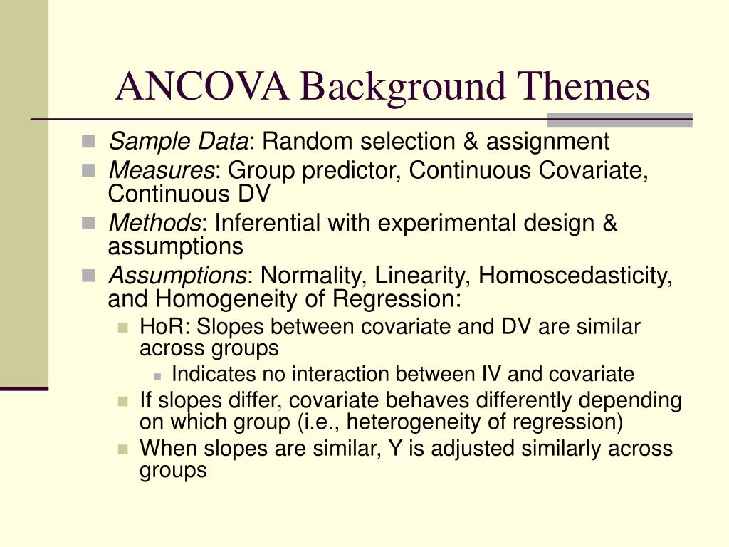 ANCOVA Background Themes