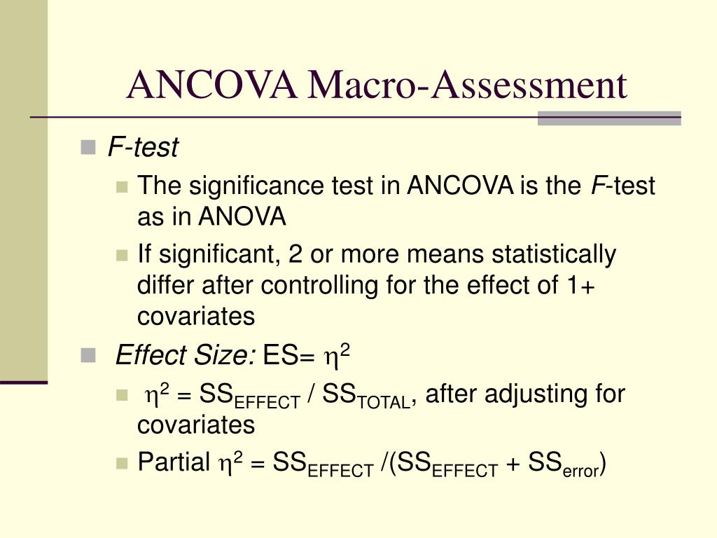 ANCOVA Macro-Assessment