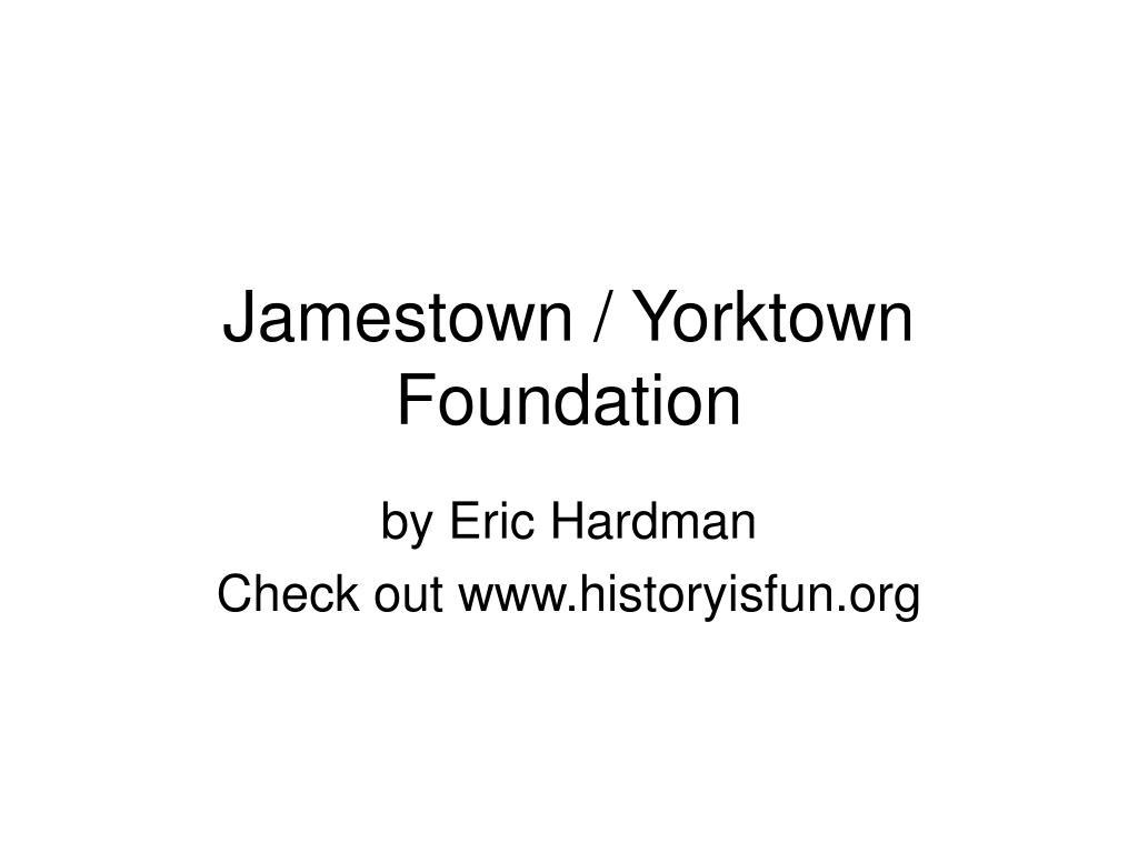 jamestown yorktown foundation