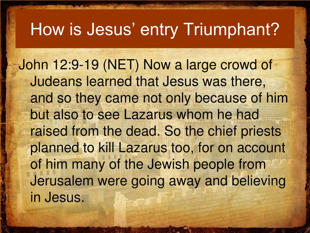How is Jesus' entry Triumphant?