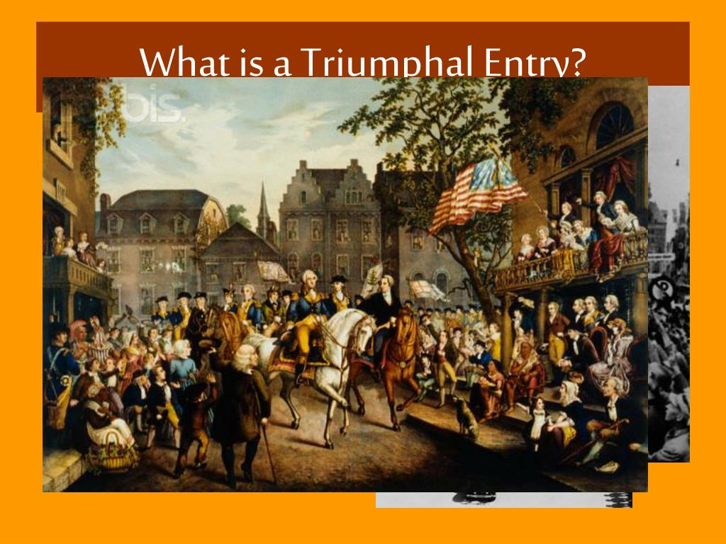 What is a Triumphal Entry?