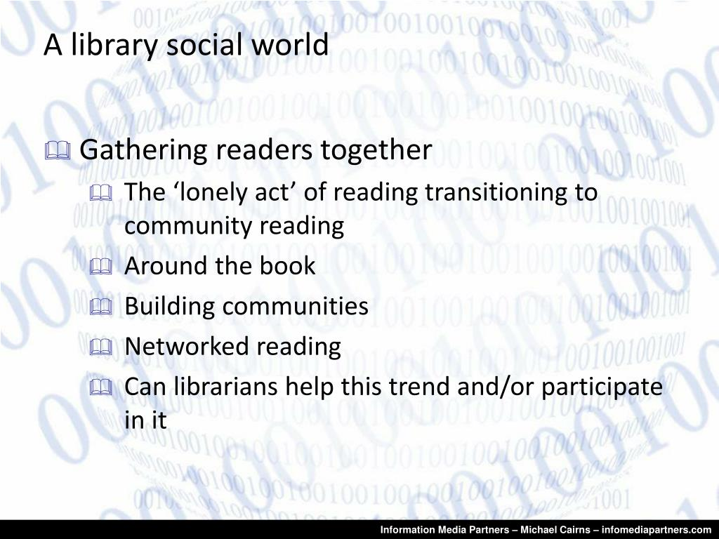 A library social world
