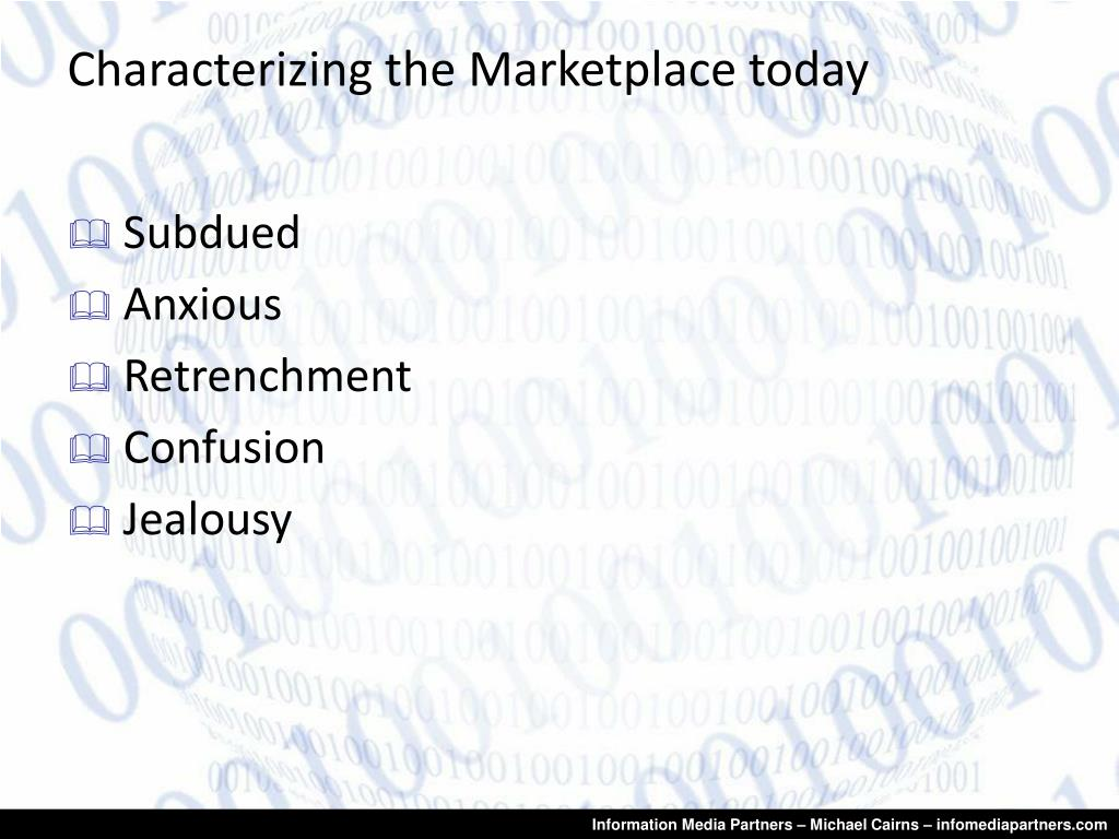 Characterizing the Marketplace today