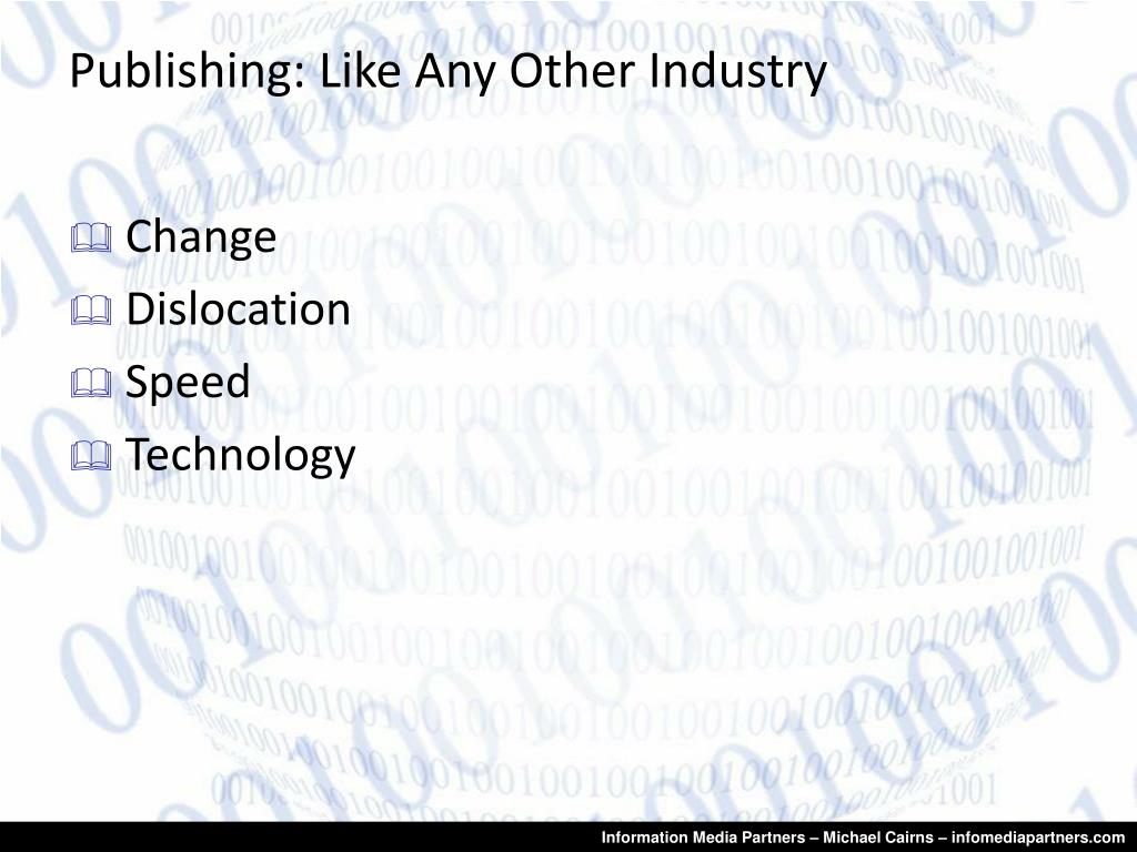 Publishing: Like Any Other Industry