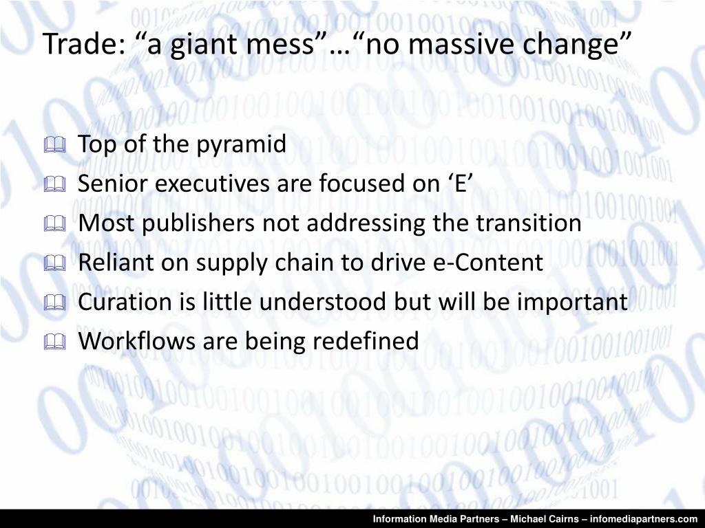 """Trade: """"a giant mess""""…""""no massive change"""""""
