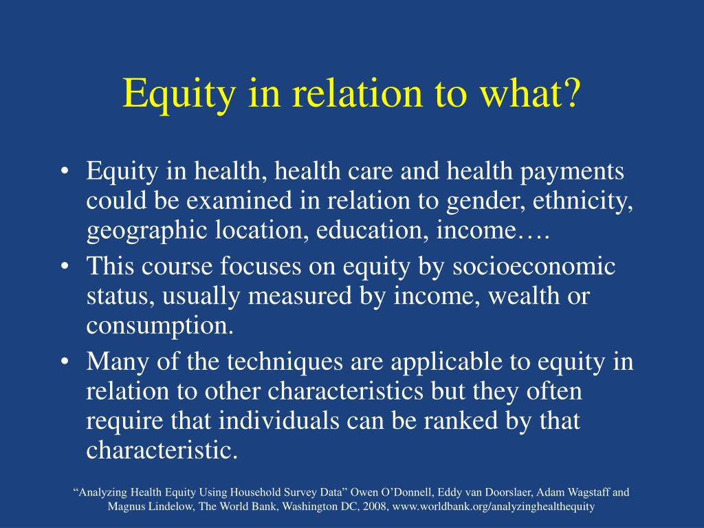 Equity in relation to what?