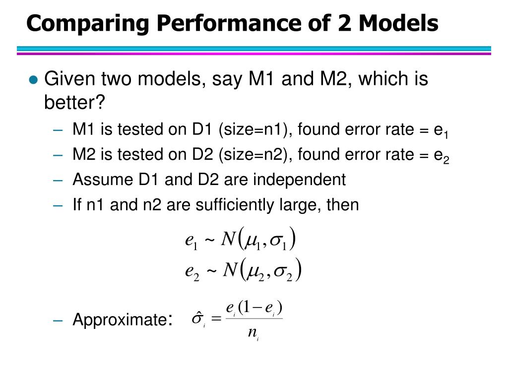 Comparing Performance of 2 Models